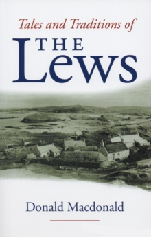 Tales and Tradition of the Lews, Paperback / softback Book