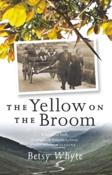 The Yellow on the Broom : The Early Days of a Traveller Woman, Paperback Book