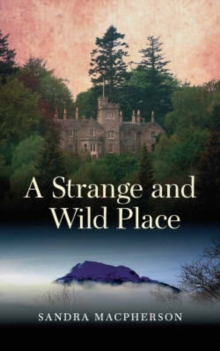 A Strange and Wild Place, Paperback Book