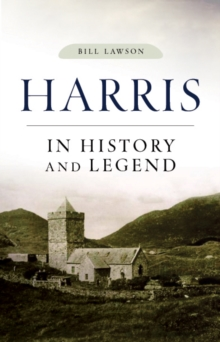 Harris in History and Legend, Paperback / softback Book