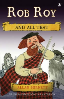 Rob Roy and All That, Paperback Book
