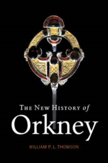 The New History of Orkney, Paperback Book