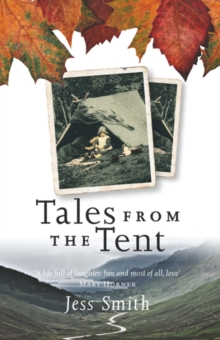 Tales from the Tent, Paperback / softback Book