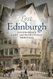 Lost Edinburgh, Paperback Book