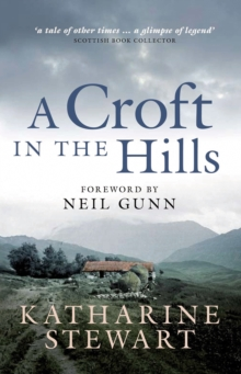 A Croft in the Hills, Paperback / softback Book