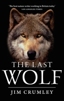 The Last Wolf, Paperback / softback Book