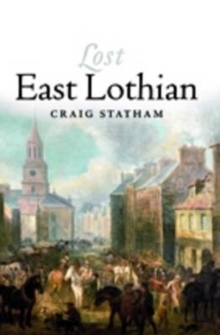 Lost East Lothian, Paperback Book
