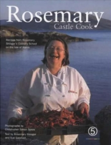 Rosemary : Castle Cook, Hardback Book