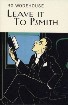 Leave It To Psmith, Hardback Book