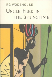 Uncle Fred in the Springtime, Hardback Book