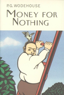 Money for Nothing, Hardback Book