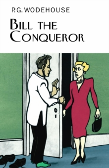 Bill the Conqueror, Hardback Book