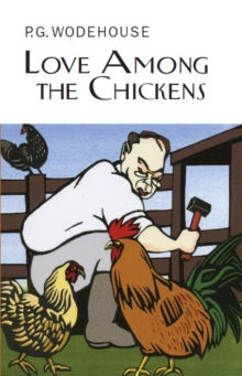 Love Among the Chickens, Hardback Book