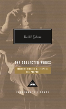 The Collected Works of Kahlil Gibran, Hardback Book