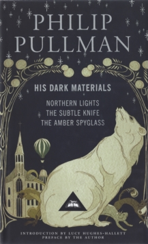 His Dark Materials : Gift Edition including all three novels: Northern Lights, The Subtle Knife and The Amber Spyglass, Hardback Book