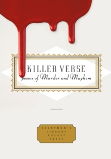 Killer Verse : Poems of Murder and Mayhem, Hardback Book