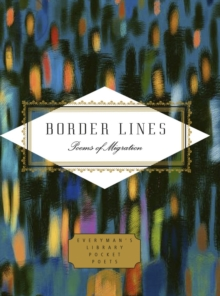 Border Lines : Poems of Migration, Hardback Book