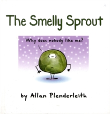 The Smelly Sprout, Hardback Book
