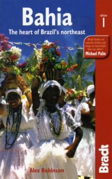 Bahia : The Heart of Brazil's NorthEast, Paperback Book