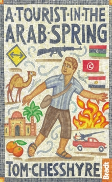 A Tourist in the Arab Spring, Paperback Book