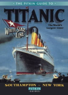 Titanic : The World's Largest Liner, Paperback / softback Book
