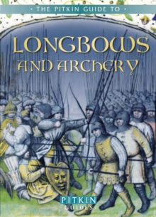 Longbows and Archery, Paperback Book