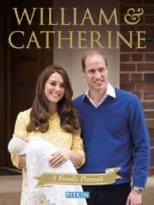 William and Catherine : A Family Portrait, Paperback / softback Book