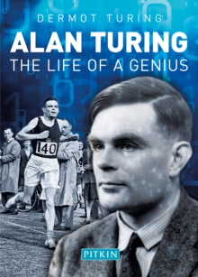 Alan Turing : The Life of a Genius, Paperback / softback Book