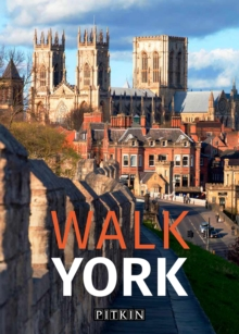 Walk York, Paperback / softback Book
