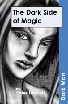 The Dark Side of Magic : v. 13, Paperback Book