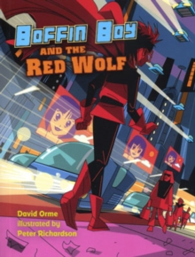 Boffin Boy and the Red Wolf, Paperback Book