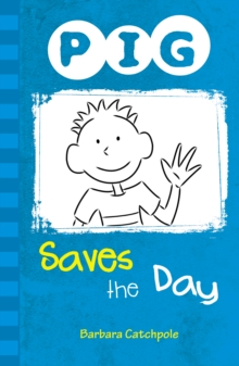 PIG Saves the Day, Paperback Book