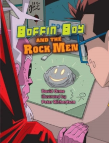 Boffin Boy and the Rock Men, Paperback / softback Book