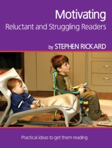 Motivating Reluctant and Struggling Readers, Paperback / softback Book