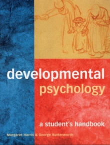 Developmental Psychology : A Student's Handbook, Paperback Book