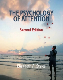 The Psychology of Attention, Hardback Book