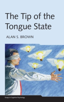 The Tip of the Tongue State, Hardback Book