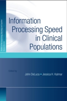 Information Processing Speed in Clinical Populations, Hardback Book