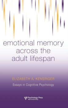 Emotional Memory Across the Adult Lifespan, Hardback Book