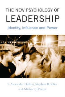 The New Psychology of Leadership : Identity, Influence and Power, Paperback / softback Book