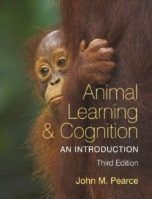Animal Learning and Cognition : An Introduction, Paperback / softback Book