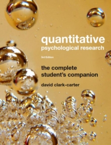 Quantitative Psychological Research : The Complete Student's Companion, Paperback Book