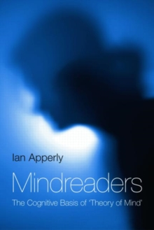 "Mindreaders : The Cognitive Basis of ""Theory of Mind"", Hardback Book"