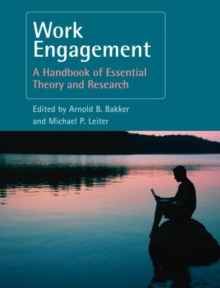 Work Engagement : A Handbook of Essential Theory and Research, Hardback Book