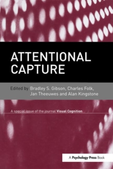 Attentional Capture : A Special Issue of Visual Cognition, Hardback Book