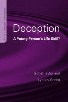 Deception : A Young Person's Life Skill?, Hardback Book