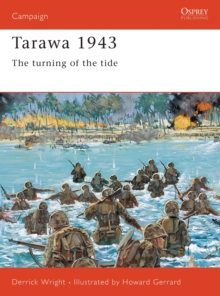 Tarawa 1943 : The Turning of the Tide, Paperback Book