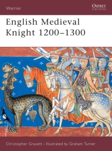 English Medieval Knight 1200-1300, Paperback Book