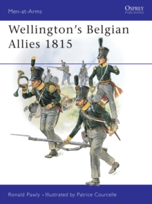 Wellington's Belgian Allies 1815, Paperback Book