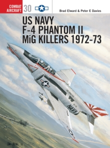 US Navy F-4 Phantom II MiG Killers 1971-73 : Part 2, Paperback Book